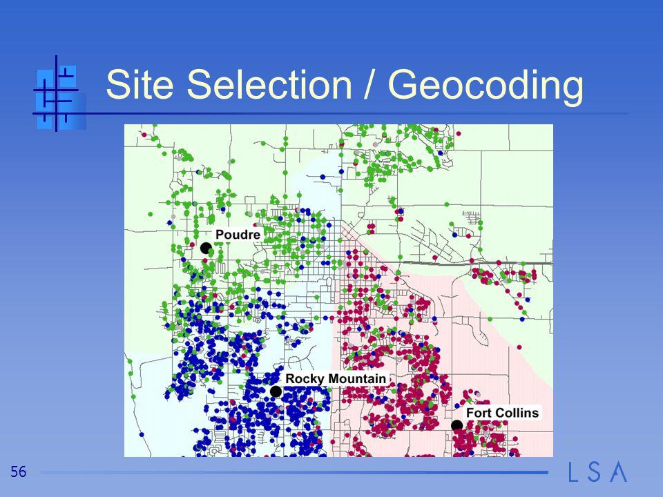 56 Site Selection / Geocoding