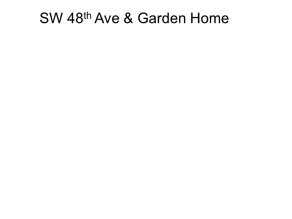 SW 48 th Ave & Garden Home