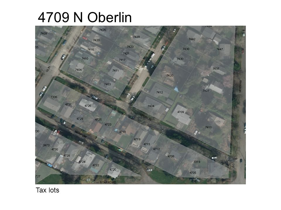 4709 N Oberlin Tax lots