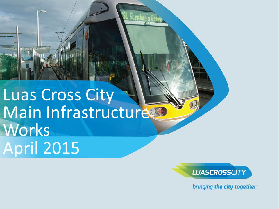 Luas Cross City Main Infrastructure Works April 2015