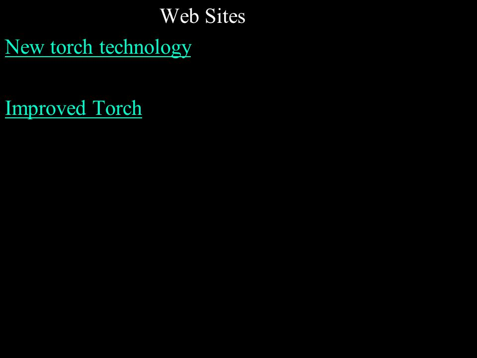 Web Sites New torch technology Improved Torch