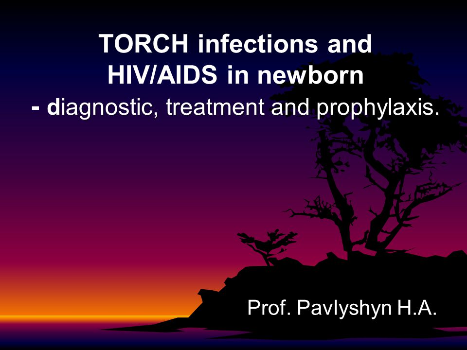 Index of Suspicion When do you think of TORCH infections?When do you think of TORCH infections.