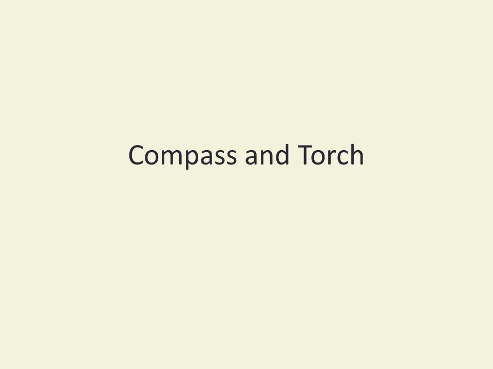 Compass and Torch