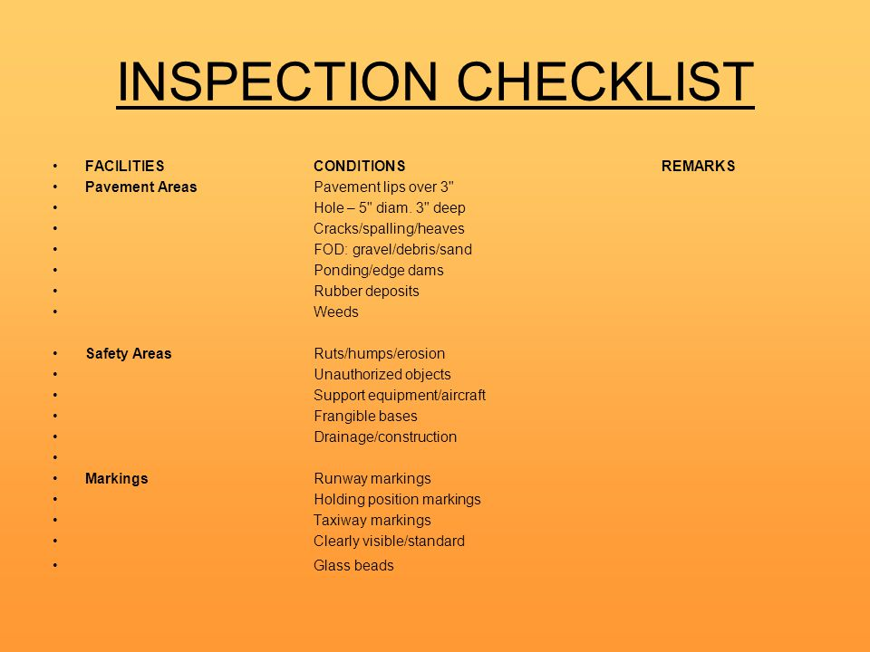 INSPECTION CHECKLIST FACILITIESCONDITIONSREMARKS Pavement AreasPavement lips over 3