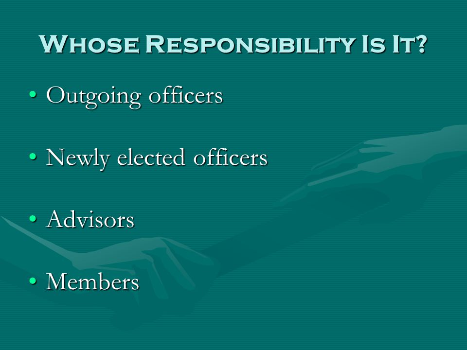 Whose Responsibility Is It.