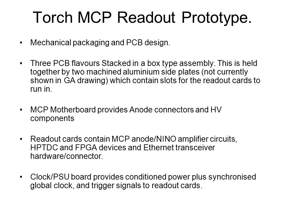 Torch MCP Readout Prototype. Mechanical packaging and PCB design.