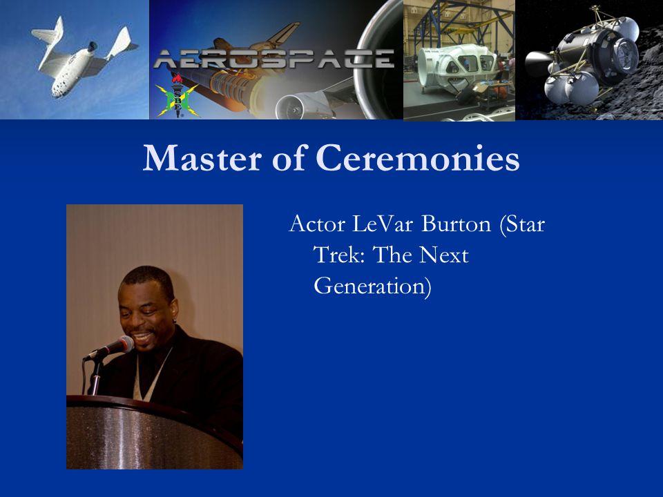 Master of Ceremonies Actor LeVar Burton (Star Trek: The Next Generation)