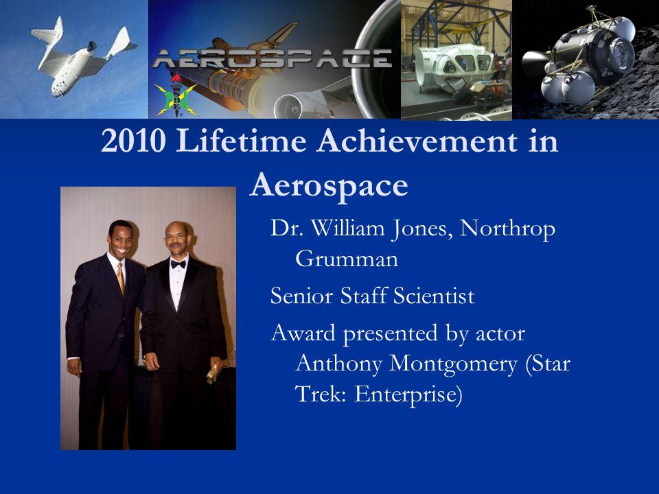 2010 Lifetime Achievement in Aerospace Dr.
