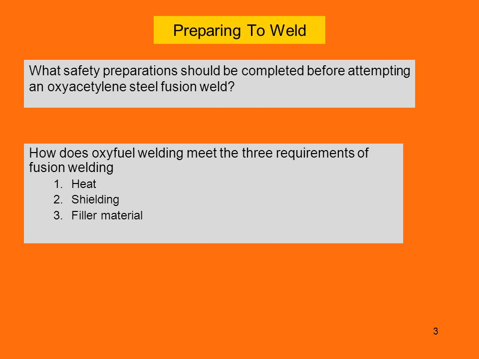 4 Five (5) Factors Which Control The Quality of Oxyfuel Fusion Welds.