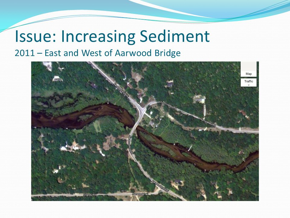 Issue: Increasing Sediment 2011 – East and West of Aarwood Bridge