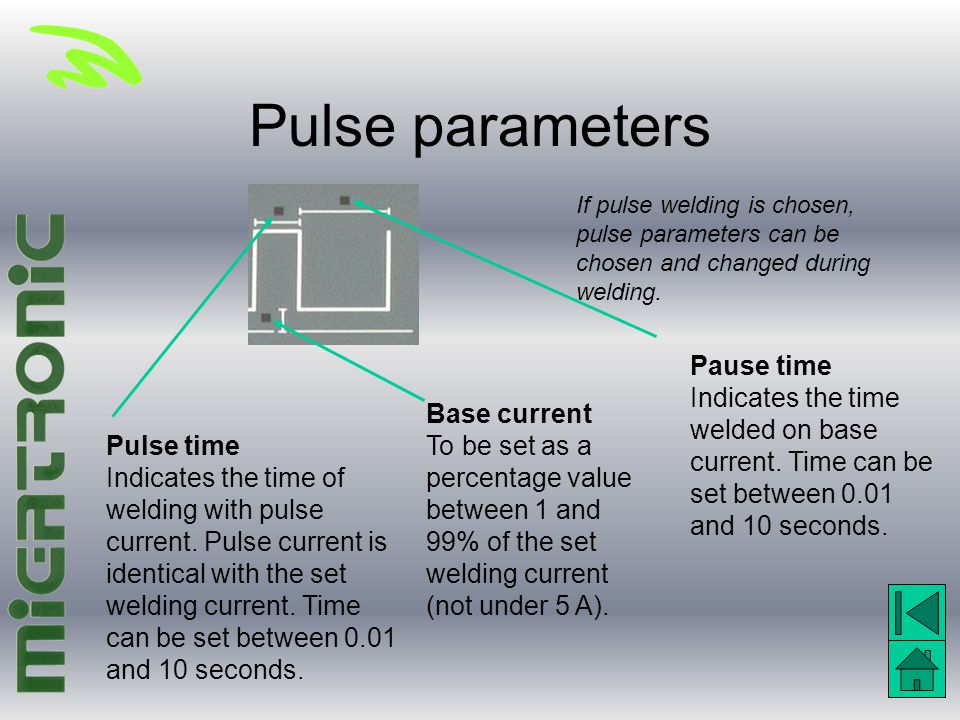 Pulse parameters Pause time Indicates the time welded on base current. Time can be set between 0.01 and 10 seconds. If pulse welding is chosen, pulse
