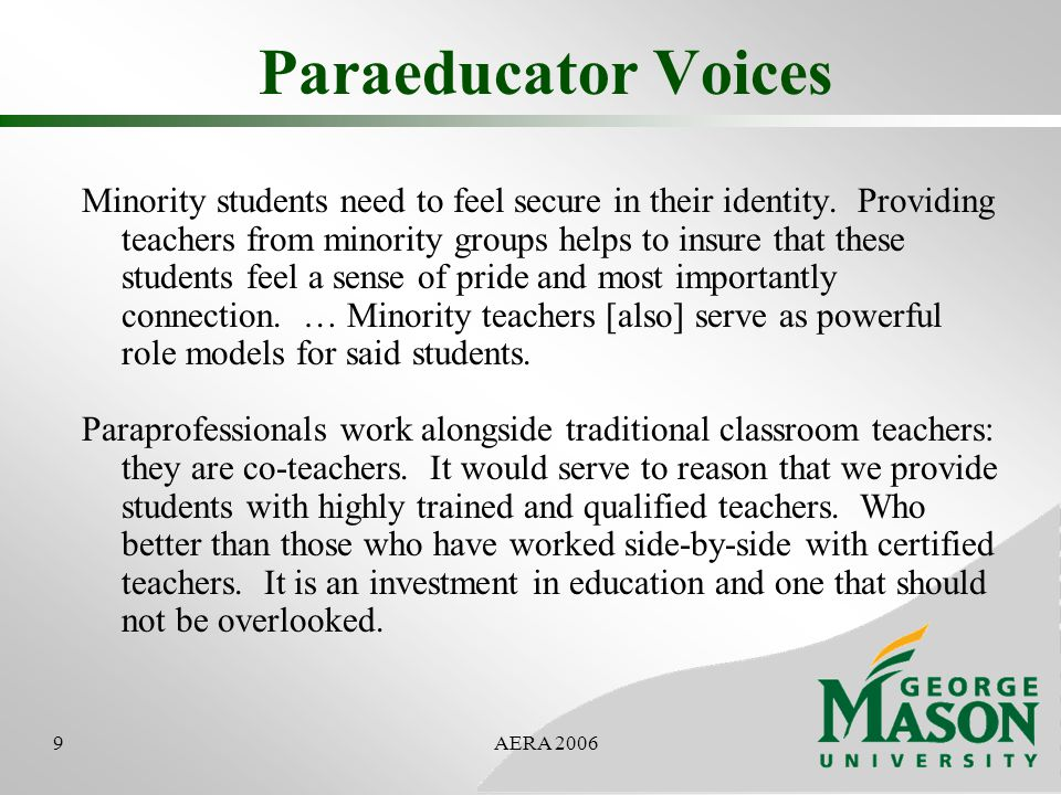 10AERA 2006 Participant Profile 49 paraeducators enrolled at one time or another More than 2/3s non-native English speakers, born outside US Average age at the time of admission: 41 All fulltime LEA employees All were nominated by LEAs LEAs agreed to provide flexible work schedules and early release for classes IHEs agreed to admit all nominees But graduates must meet academic English, PRAXIS requirements
