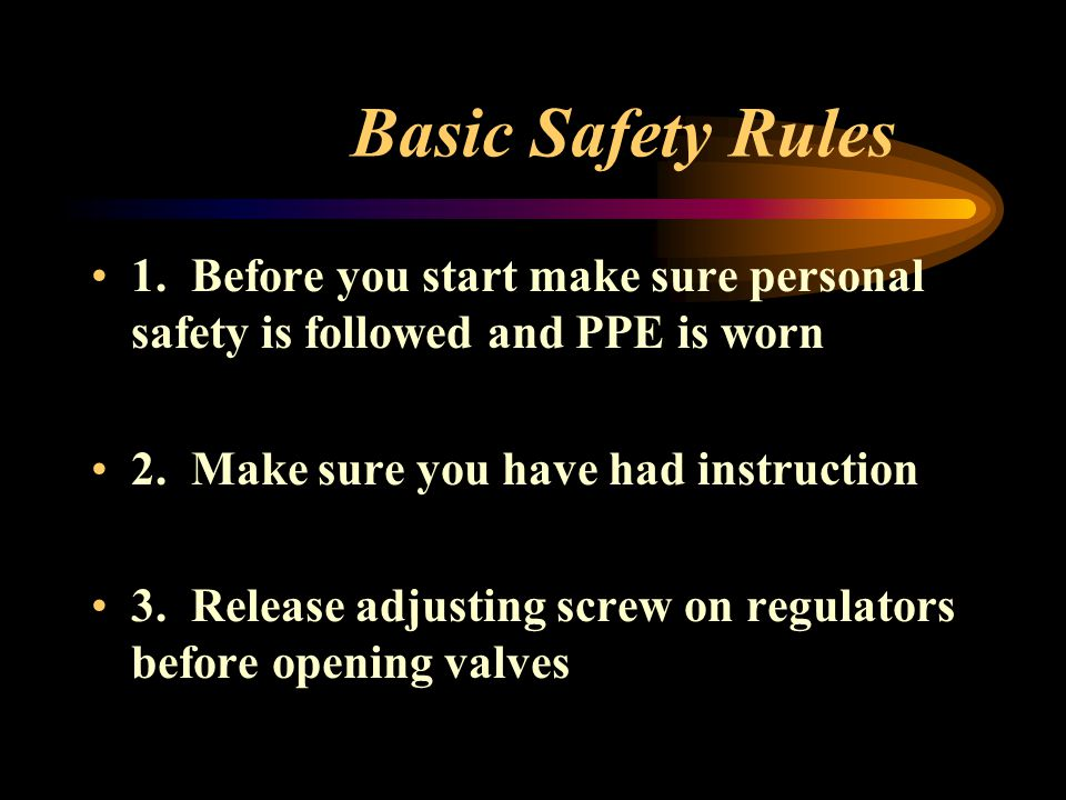 Basic Safety Rules 1. Before you start make sure personal safety is followed and PPE is worn 2. Make sure you have had instruction 3. Release adjustin