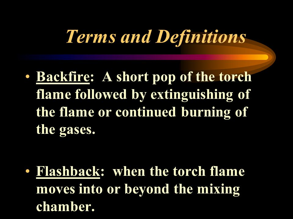 Terms and Definitions Tack Weld: A short weld used to hold work pieces together Preheating: Heating prior to a welding or cutting operation