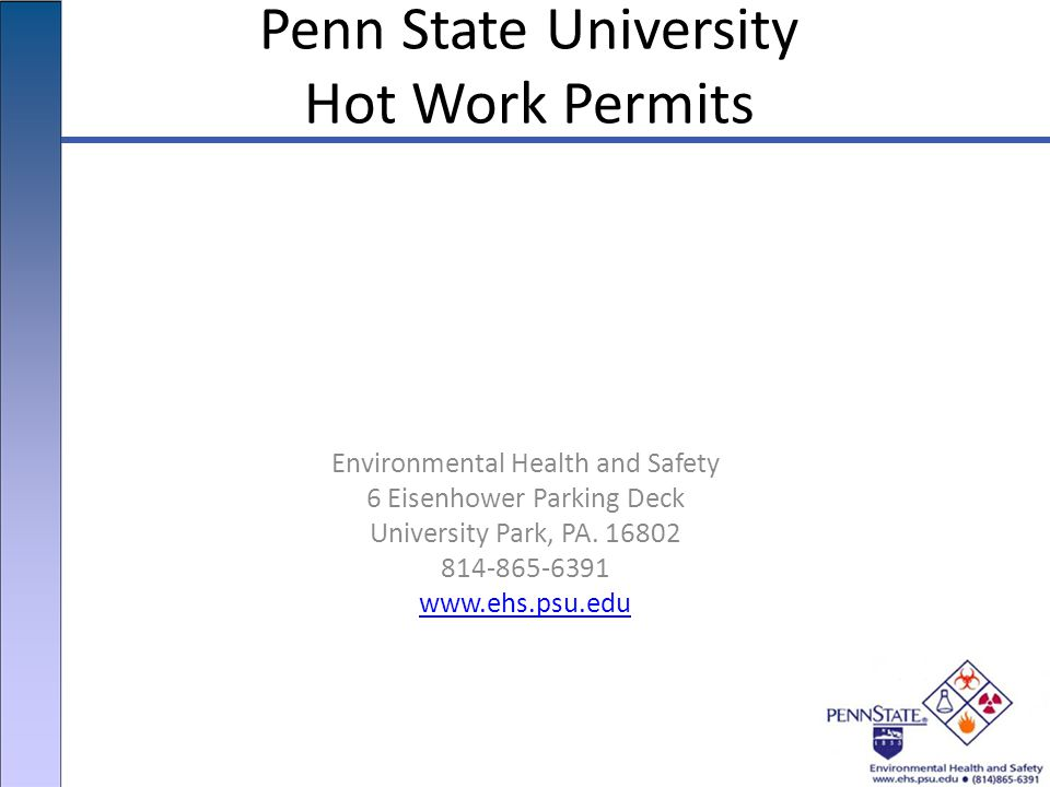 Environmental Health and Safety 6 Eisenhower Parking Deck University Park, PA.