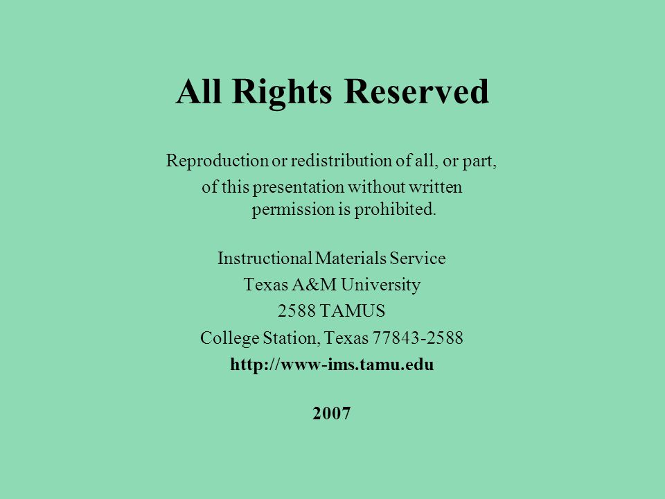 All Rights Reserved Reproduction or redistribution of all, or part, of this presentation without written permission is prohibited. Instructional Mater