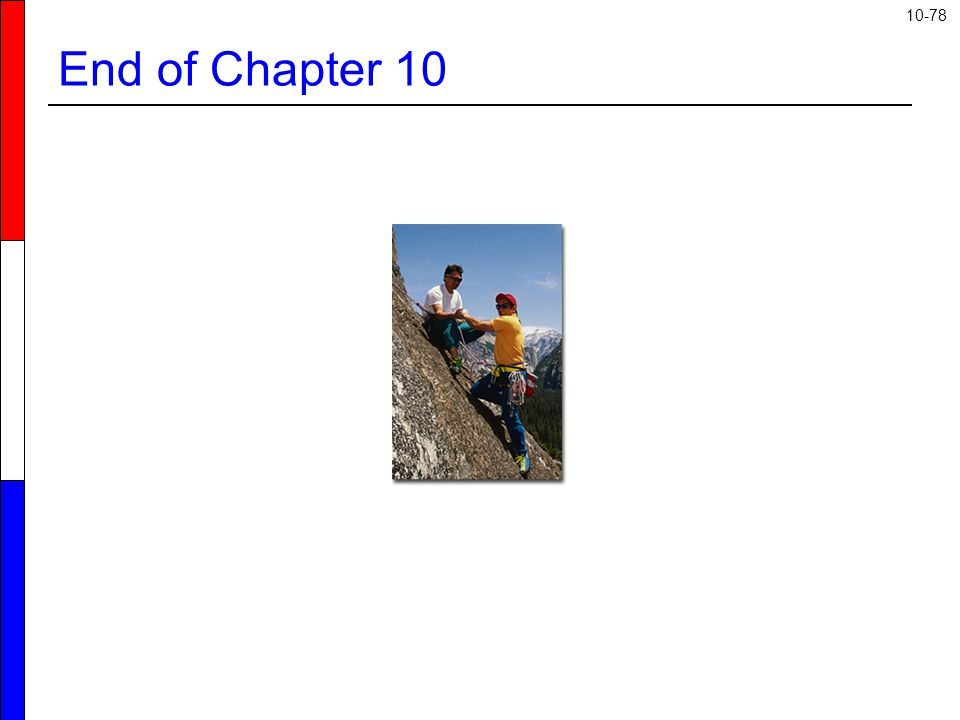 10-78 End of Chapter 10
