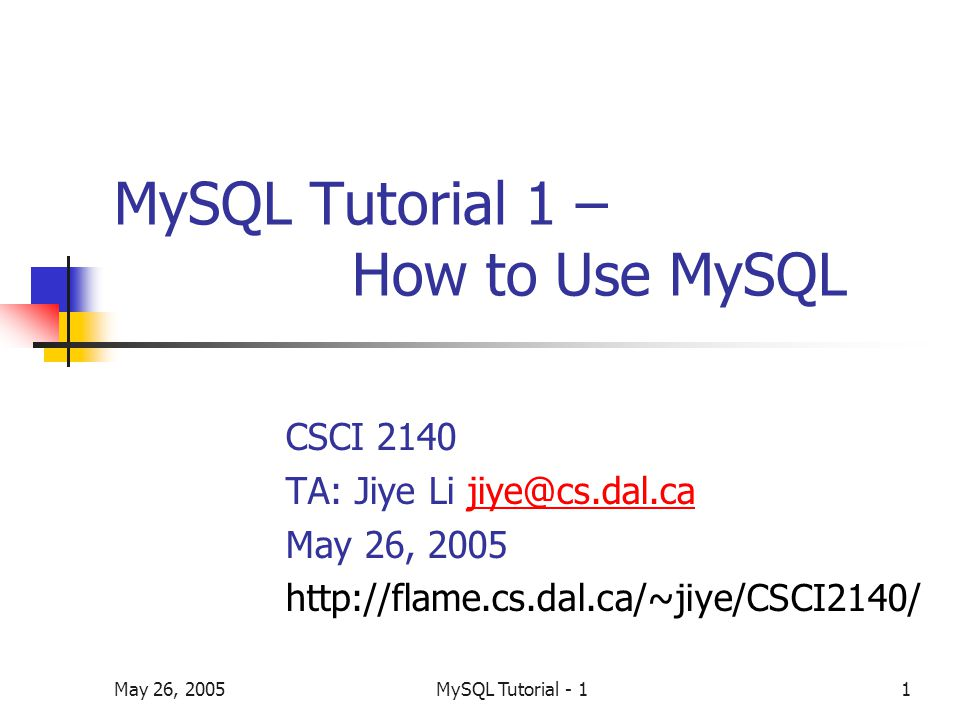 May 26, 2005MySQL Tutorial - 112 Example mysql> create table employee ( empno smallint(4) not null auto_increment, name char (8) not null, job char (4), salary int (8) not null, deptno int (4) not null, primary key (empno) );