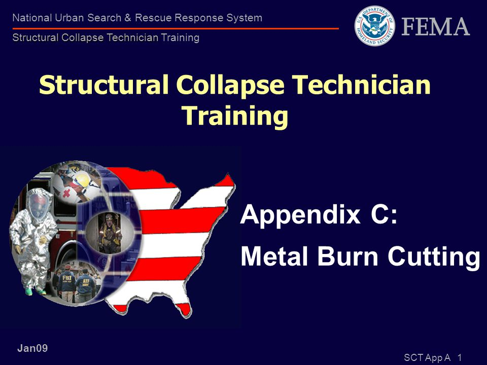 SCT App A 12 Structural Collapse Technician National Urban Search & Rescue Response System Structural Collapse Technician Training 4 different scenarios requiring PPE selection