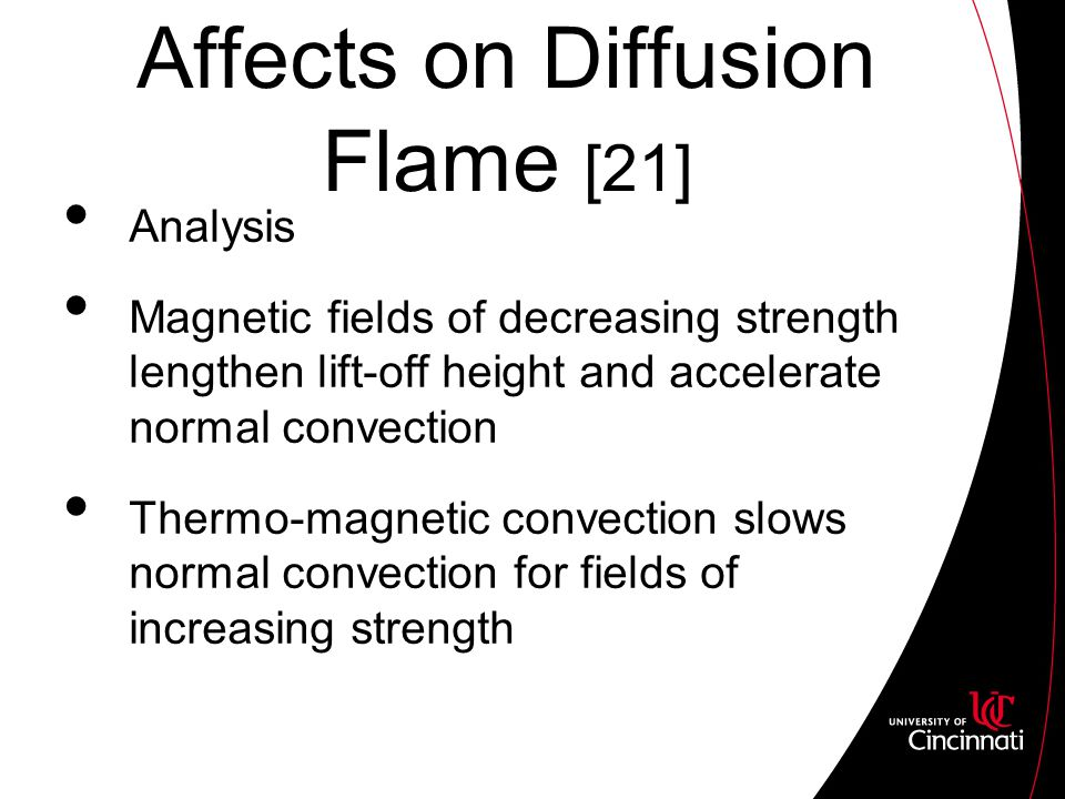 Analysis Magnetic fields of decreasing strength lengthen lift-off height and accelerate normal convection Thermo-magnetic convection slows normal convection for fields of increasing strength