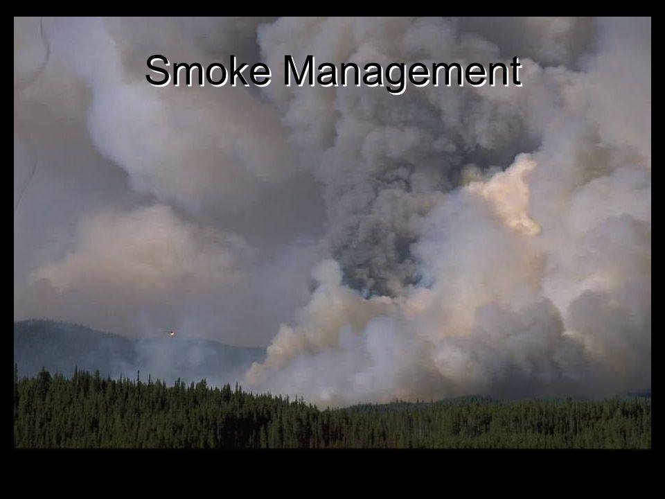 Smoke Management