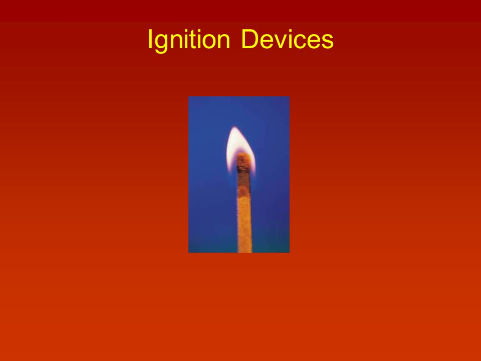 Ignition Devices