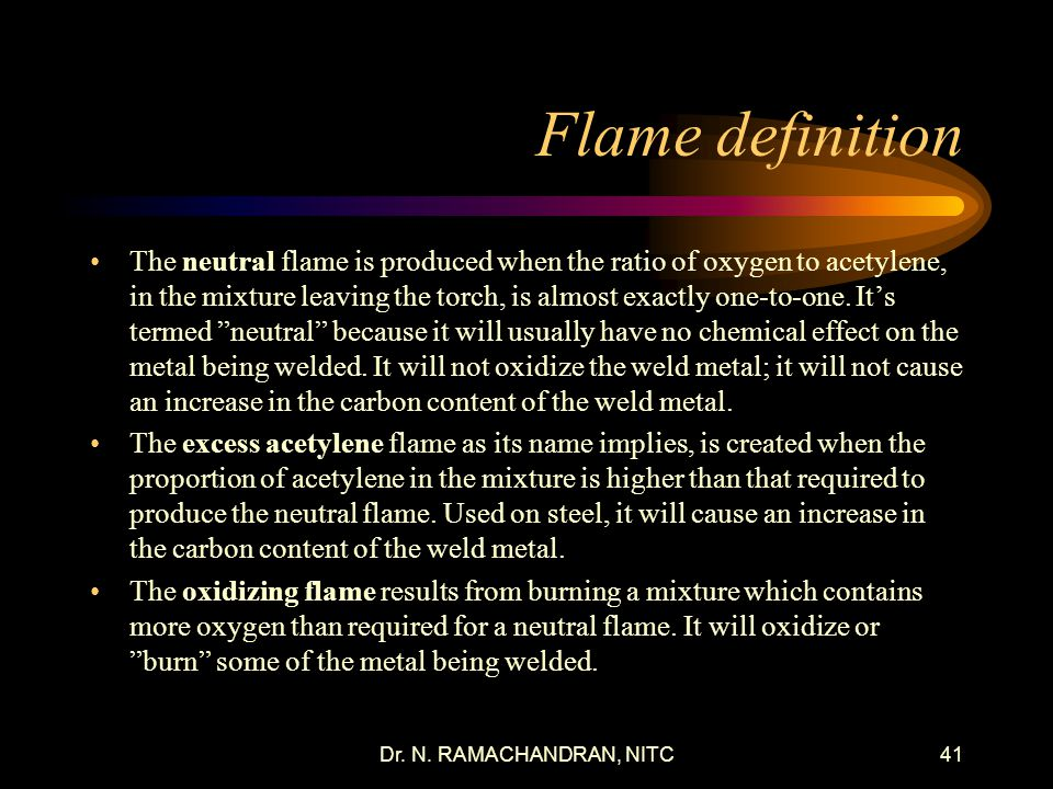 Dr. N. RAMACHANDRAN, NITC40 Neutral and Oxidizing Flame Profiles
