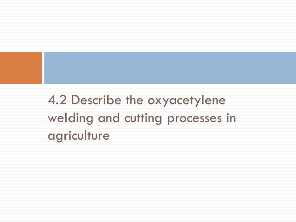 Uses of Oxy-fuel Cutting and Welding  What are some examples of cutting torch uses on the farm.