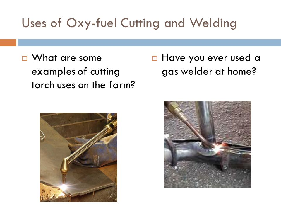 Acetylene safety Precautions  Never call acetylene gas  Extremely explosive with air or oxygen  Leave wrench on tank