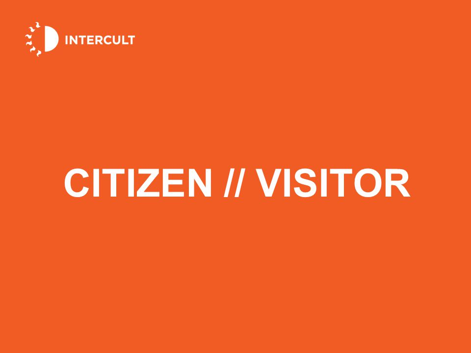 CITIZEN // VISITOR