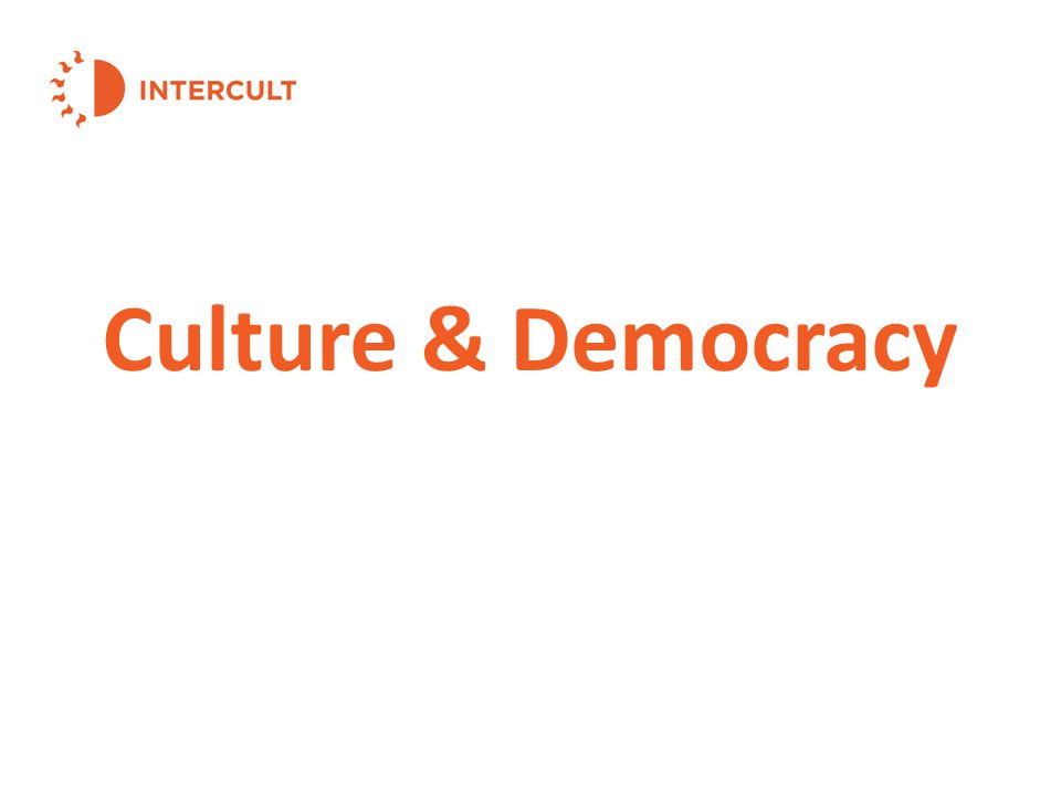Culture & Democracy