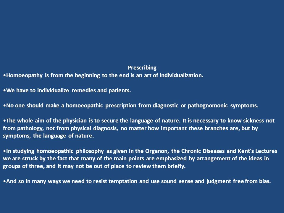Prescribing Homoeopathy is from the beginning to the end is an art of individualization.