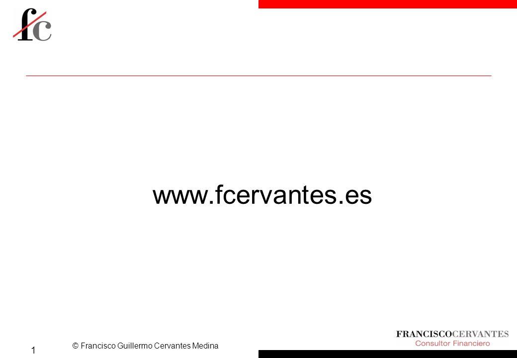 © Francisco Guillermo Cervantes Medina www.fcervantes.es 1