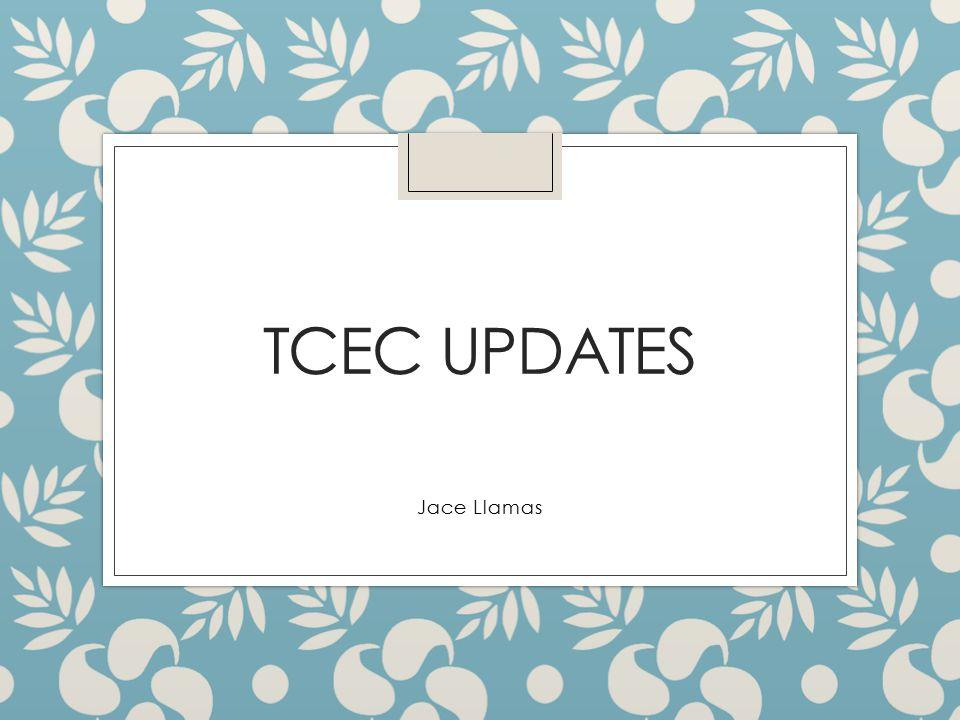 TCEC UPDATES Jace Llamas