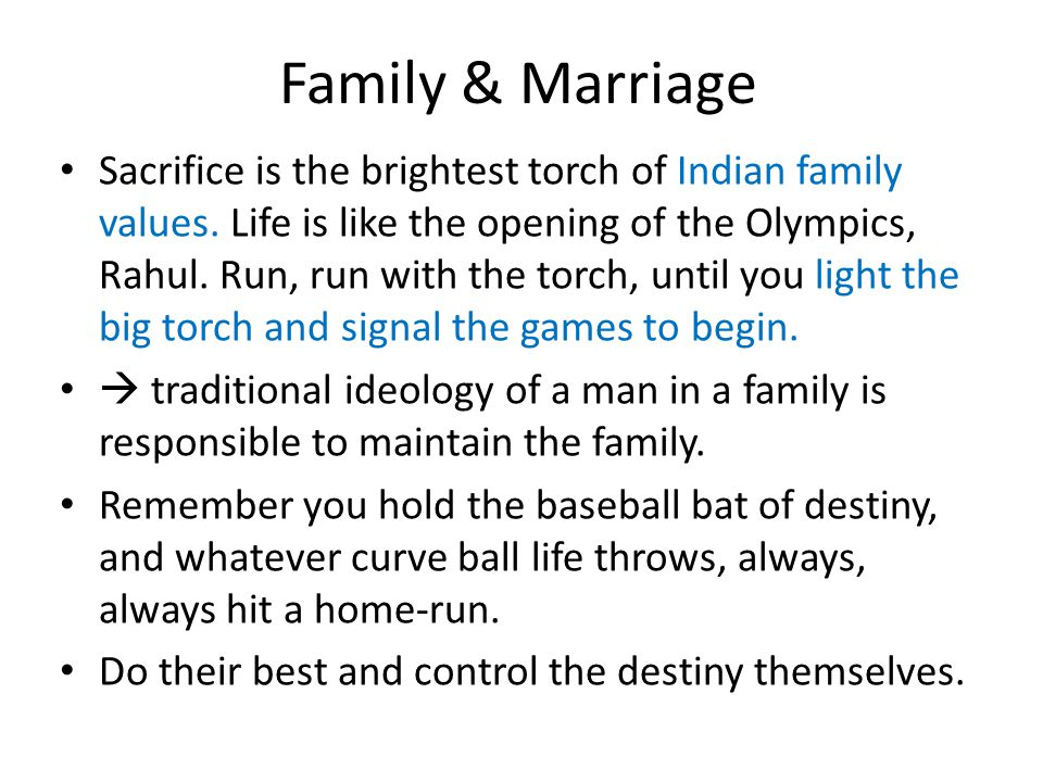 Family & Marriage Sacrifice is the brightest torch of Indian family values.