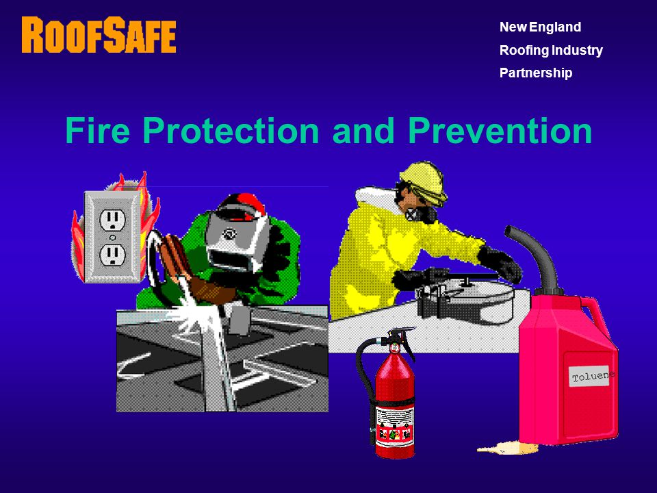 Fire Protection and Prevention New England Roofing Industry Partnership