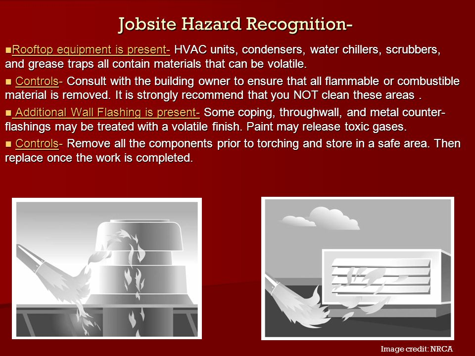 Jobsite Hazard Recognition- Rooftop equipment is present- HVAC units, condensers, water chillers, scrubbers, and grease traps all contain materials th