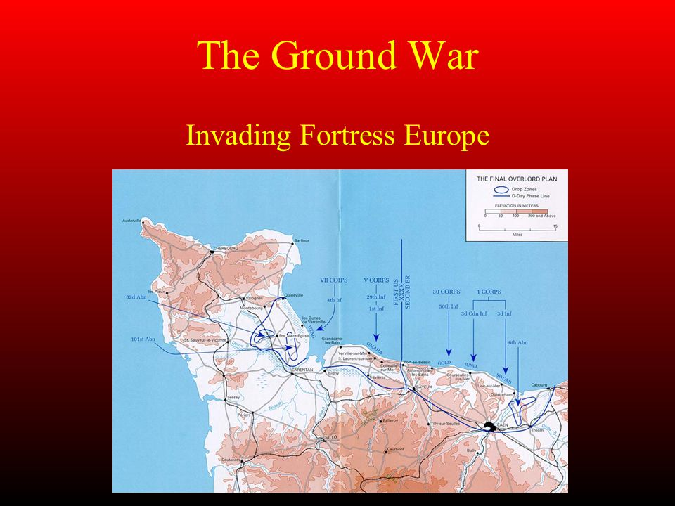 The Ground War Invading Fortress Europe