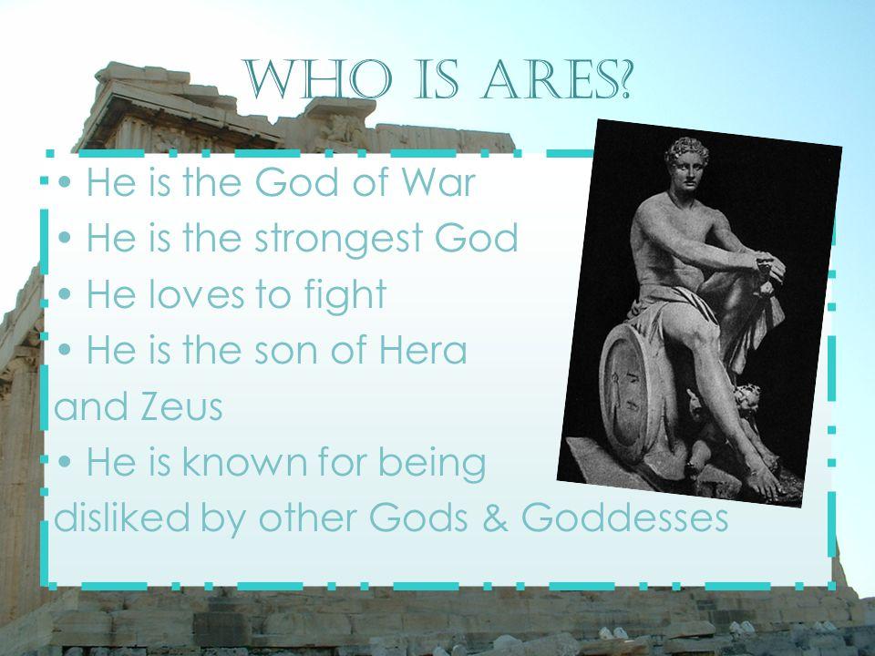 Names Greek Name - Ἄ ρης (a-reeze) Roman - Mars