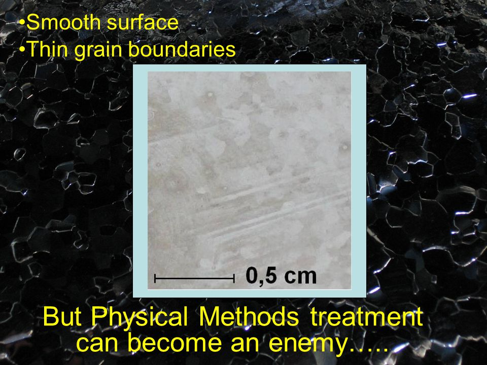 Coarsening of grain boudaries Rough surface A deeper etching Cleaner surface, but higher demagnetization factor