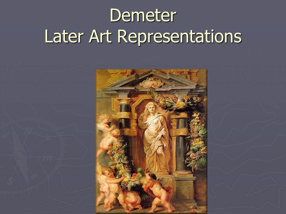 Demeter Later Art Representations