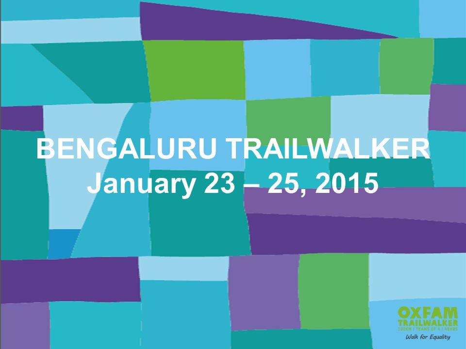 BENGALURU TRAILWALKER January 23 – 25, 2015