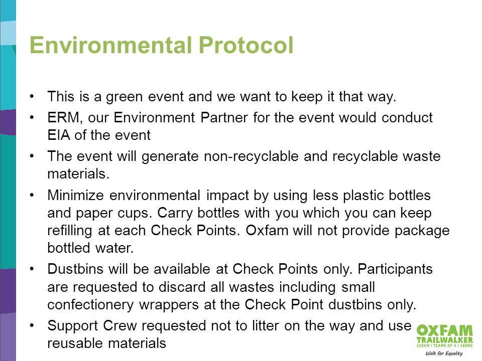 Environmental Protocol This is a green event and we want to keep it that way.