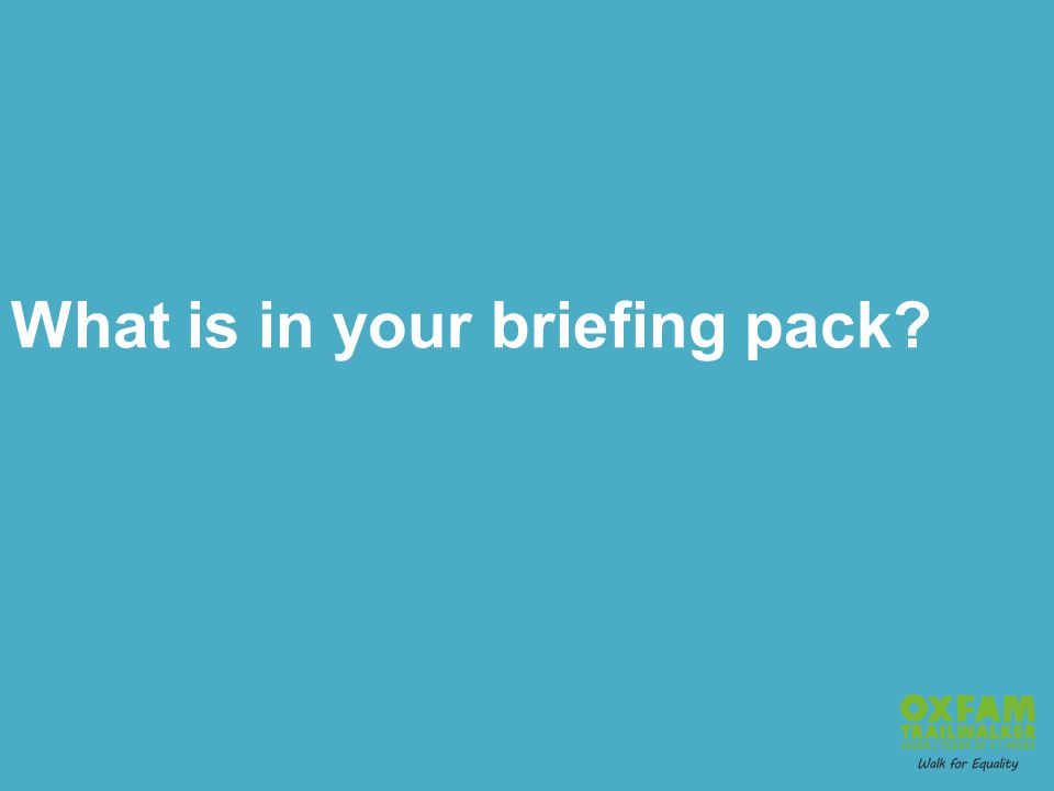 What is in your briefing pack
