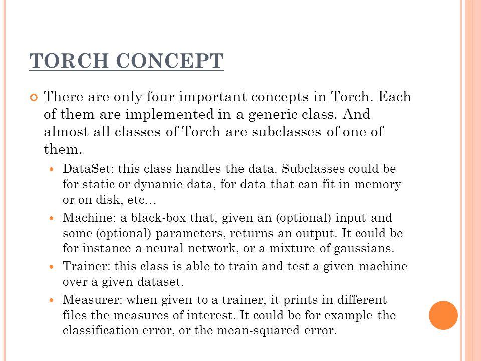 TORCH CONCEPT DataSet, Trainer, Machine