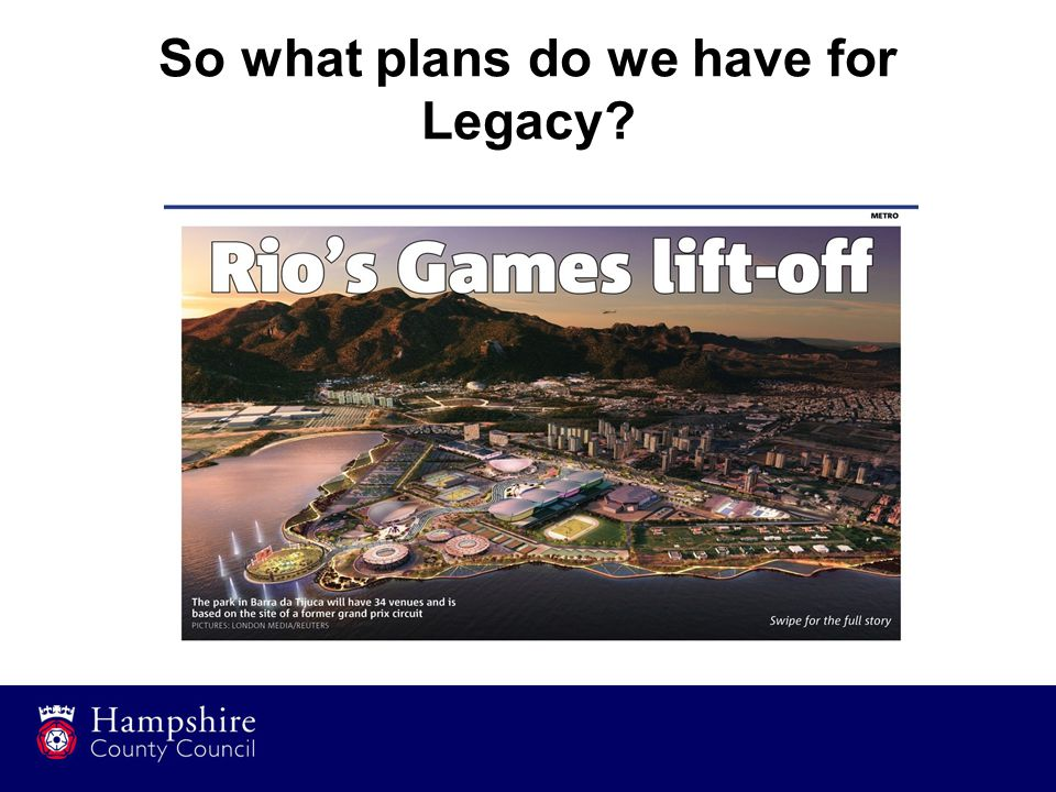 So what plans do we have for Legacy?