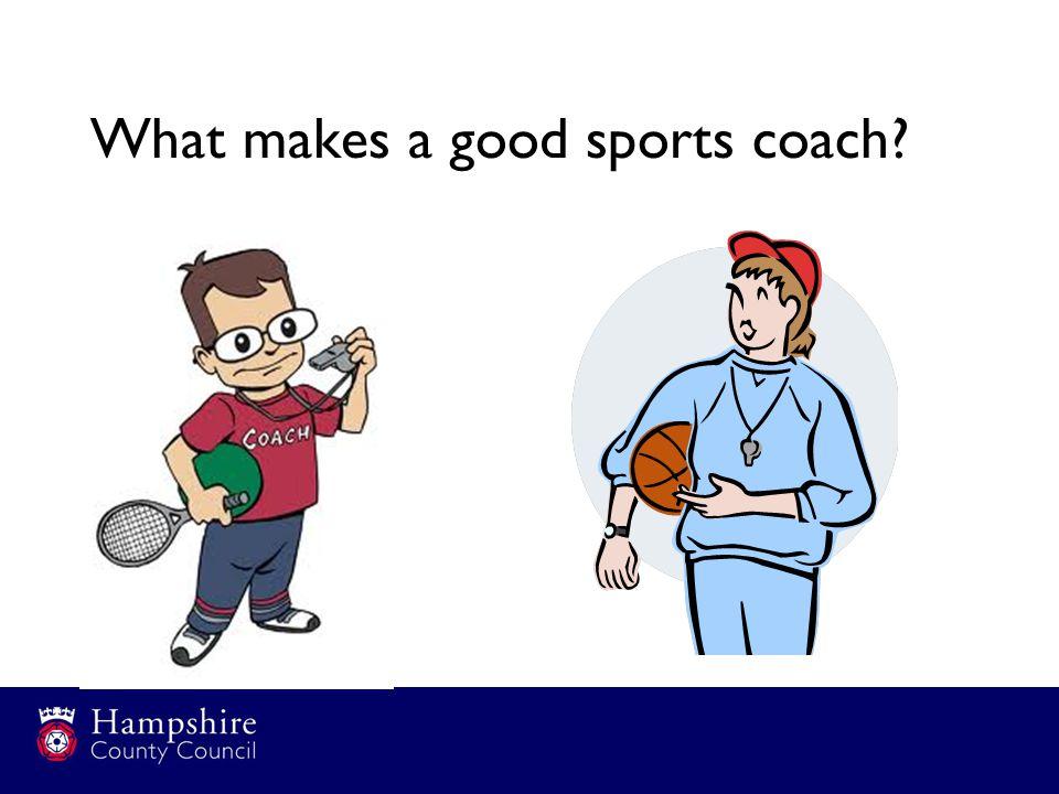 What makes a good sports coach