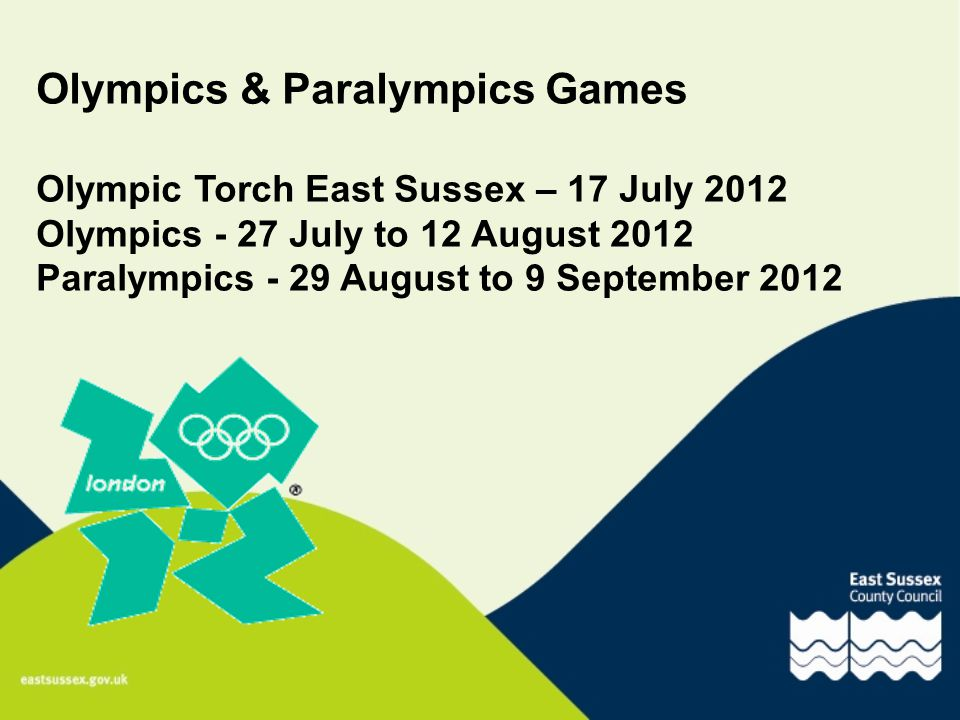 Operationally East Sussex County Council: Convenes bi-monthly Olympics 'task force' planning meetings with the Districts and Boroughs, emergency services and relevant departments.
