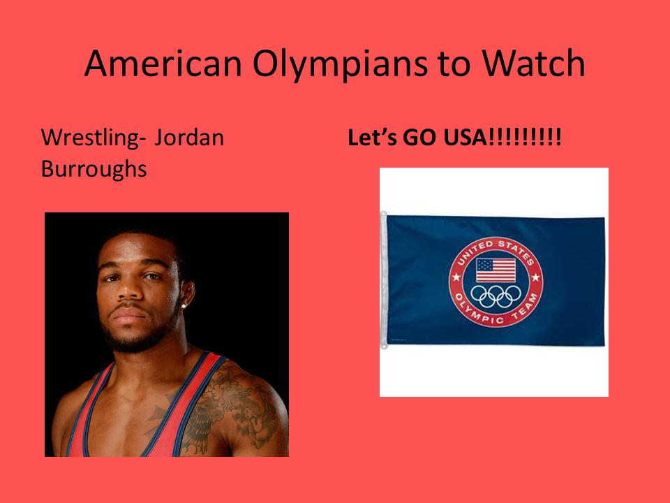American Olympians to Watch Wrestling- Jordan Burroughs Let's GO USA!!!!!!!!!