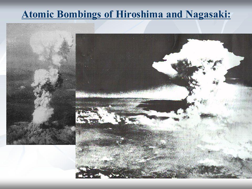 Atomic Bombings of Hiroshima and Nagasaki: